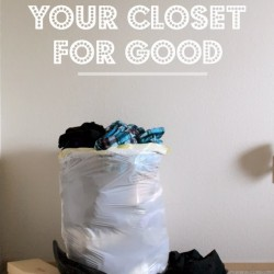 How to Clean Out Your Closet for Good